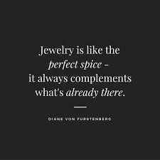 3d8e37d93c866e344dc848b2c9c41984--quotes-for-the-day-jewelry-quotes.jpg