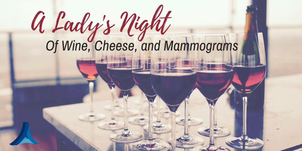 A Lady's Night Of Wine, Cheese, and Mammograms