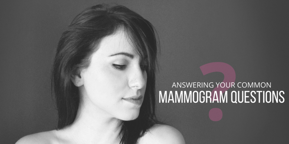 mammogram, common mammogram questions