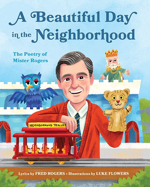 Children S Story Time With Luke Flowers Illustrator Of A Beautiful Day In The Neighborhood The Poetry Of Mister Rogers White Whale Bookstore