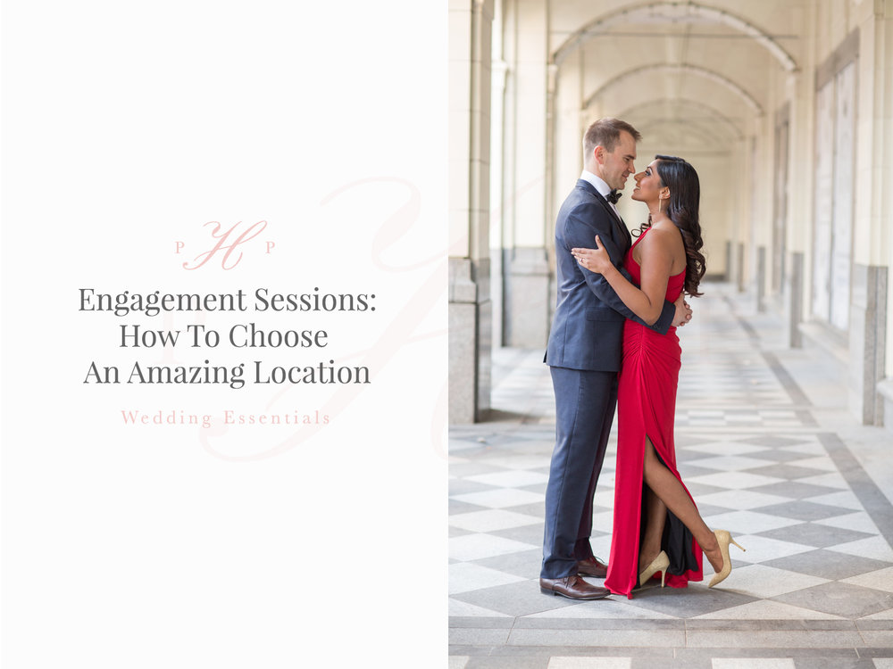 Wedding Planning: How To Choose An Amazing Engagement Session Location