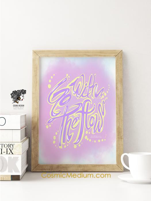 Go WithThe Flow Art Print