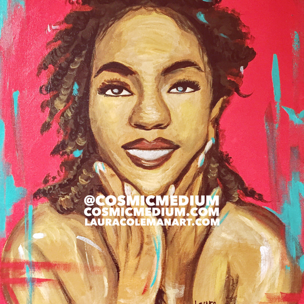 The Miseducation of Lauryn Hill - Acrylic Painting by Laura Coleman -  - Featured in Artomatic - Purchase this artwork at   http://cosmicmedium.com/artomatic2016/