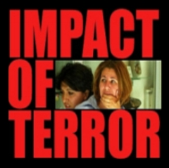 Impact of Terror,  2004. (60 mins.)