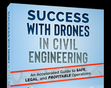 Success with Drones in Civil Engineering