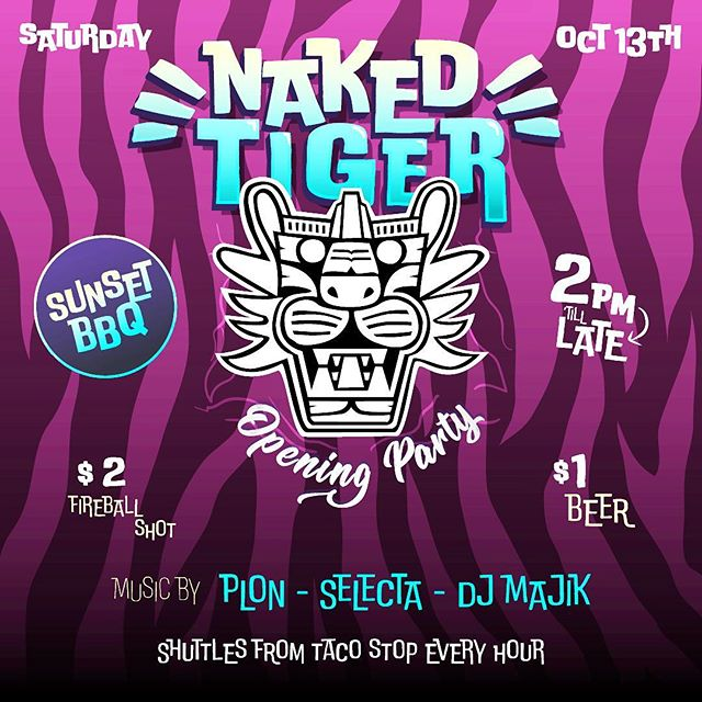 IT'S HAPPENING - 🐯 reopens! OCT 13 POOL PARTY BBQ till late! $1 BEER / $2 FIREBALL TODOS BIENVENIDOS
