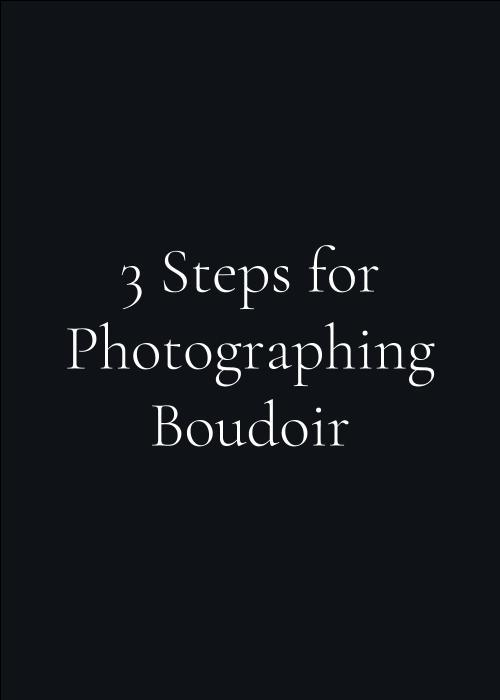 3 steps for boudoir