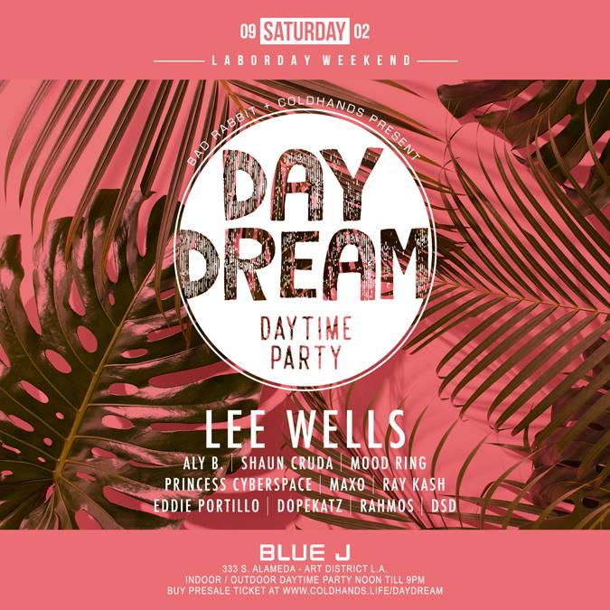 DAY DREAM Daytime Party 9.2.17.jpg