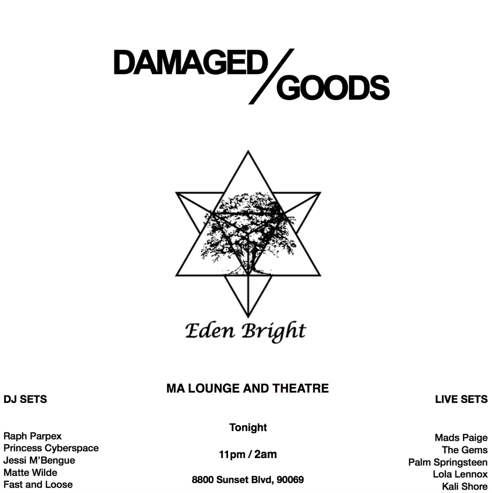 DAMAGED GOODS EDEN BRIGHT PARTY.png