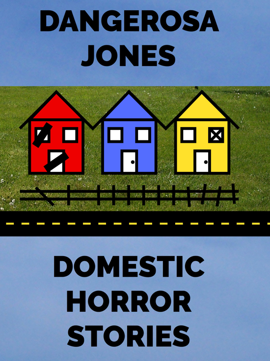 Domestic Horror Stories