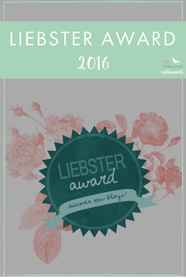 Looking to discover new bloggers? Are you a new blogger yourself looking for advice or a blogging community? Check out The Confused Millennial's Liebster Award 2016 — The Confused Millennial. Plus there may be some surprise dance moves!