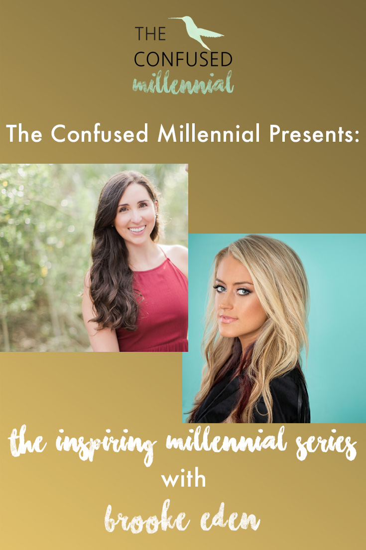 """Brooke Eden is a country singer originally from West Palm Beach, FL, now residing in Nashville, TN. Brooke has had hit singles such as """"American Dreamin"""" or """"Daddy's Money"""". Brooke joins us on this episode of """"Inspiring Millennials"""" to discuss working on her dream, what the life of a country singer is really like, and relationships in our twenties."""