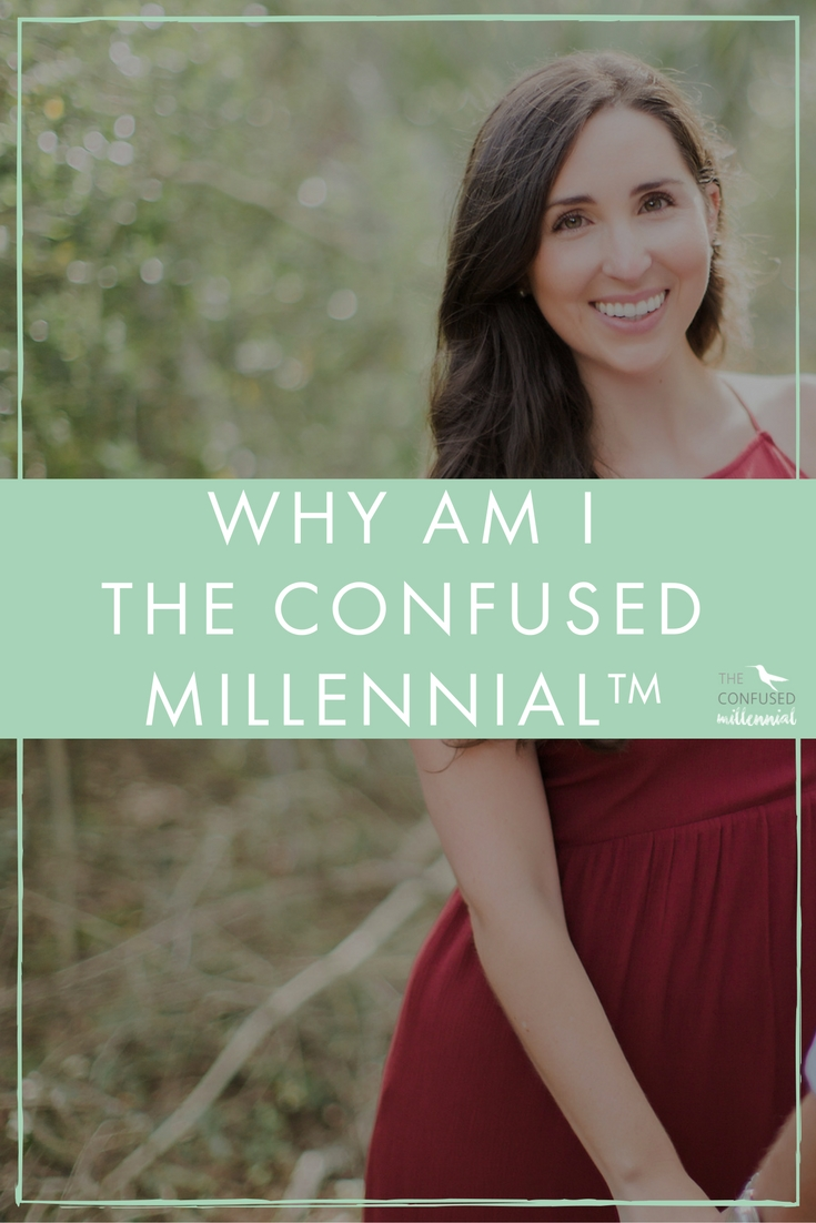 Being The Confused Millennial, I often get the question what are you confused about? What are millennials confused about? Are we an indecisive lost generation? Or feeling the pressure of trying to be better than past generations? - The Confused Millennial
