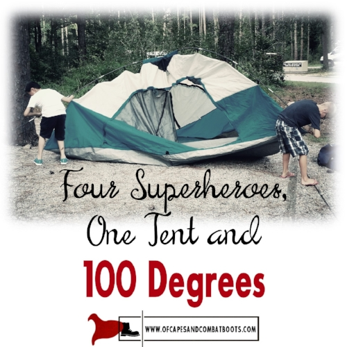 Four Superheroes, One Tent and 100 Degrees