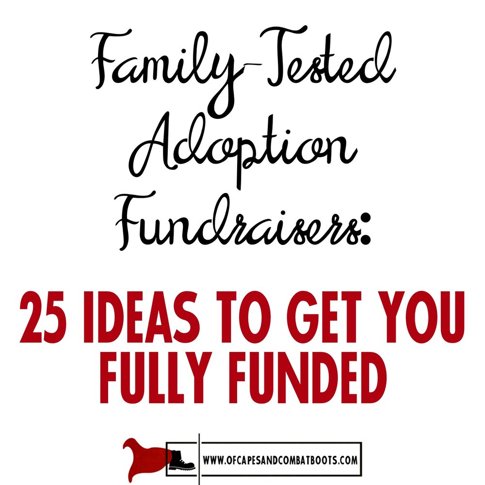 Family-Tested Adoption Fundraisers: 25 Ideas to Get You Fully Funded ...