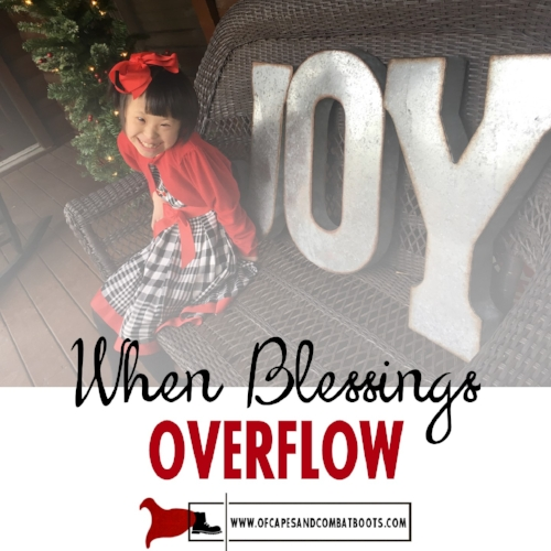 When Blessings Overflow