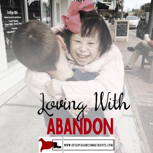 Loving with Abandon