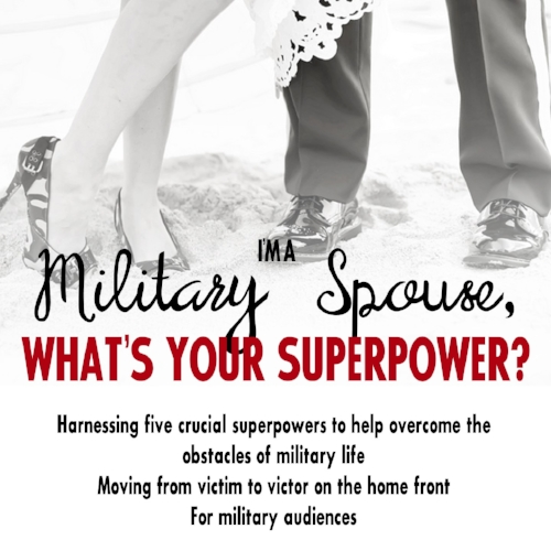 I'm a Military Spouse - What's Your Superpower?