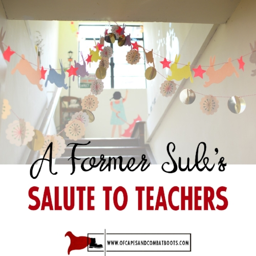 A Former Sub's Salute to Teachers