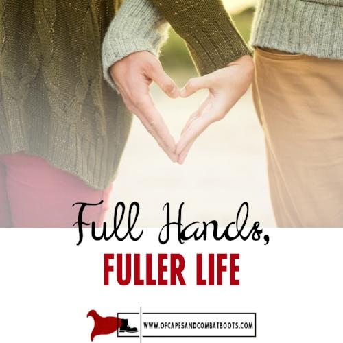 Full Hands, Fuller Life
