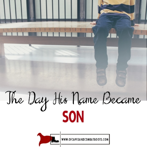 The Day His Name Became Son