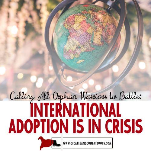 International Adoption is in Crisis