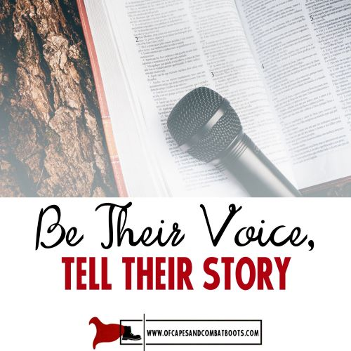 Be Their Voice, Tell Their Story
