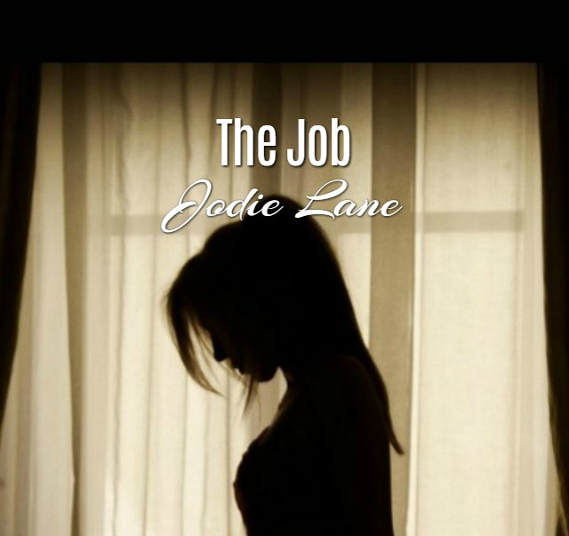 'The Job' by Jodie Lane