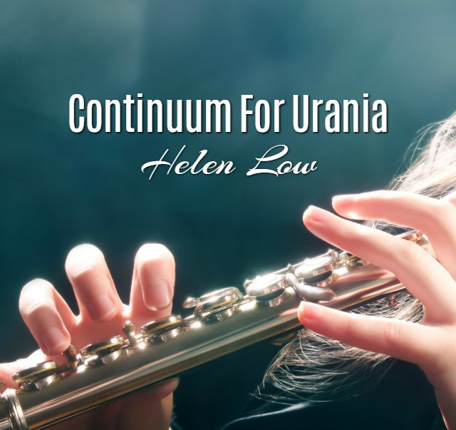 'Continuum For Urania' by Helen Low