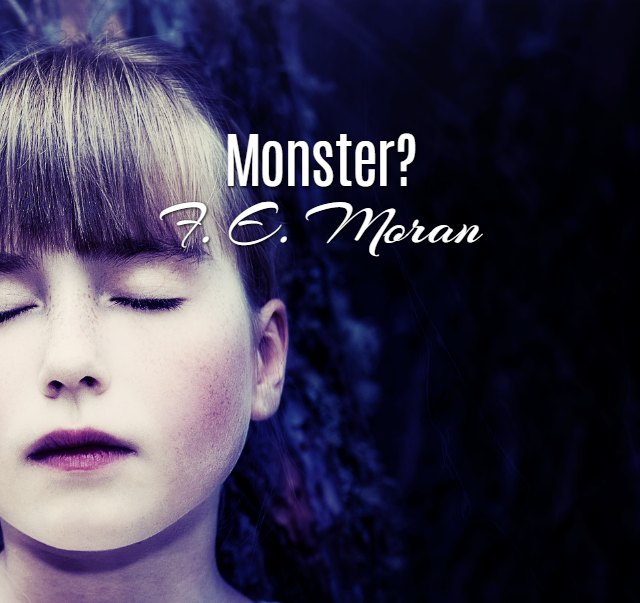 'Monster' by F. E. Moran