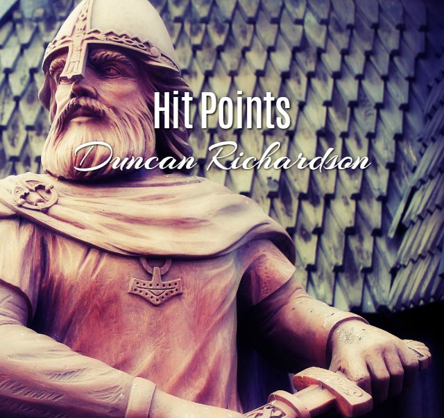 'Hit Points' by Duncan Richardson
