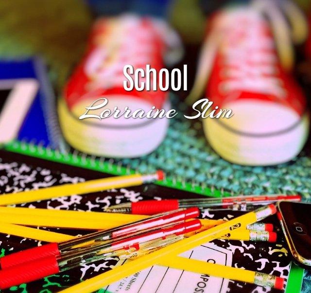 'School' by Lorraine A Slim
