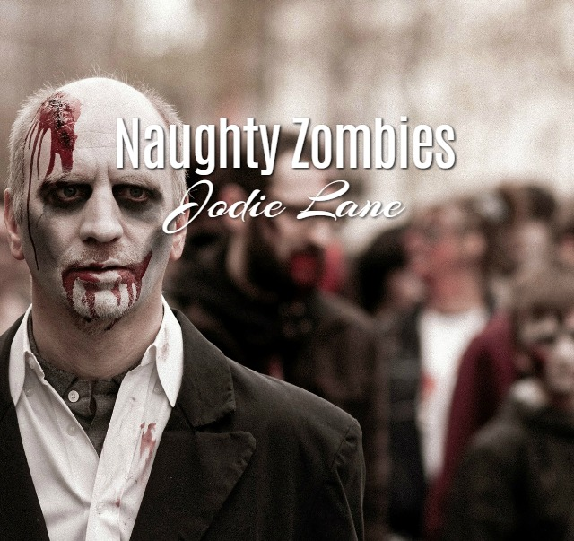 'Naughty Zombies' by Jodie Lane