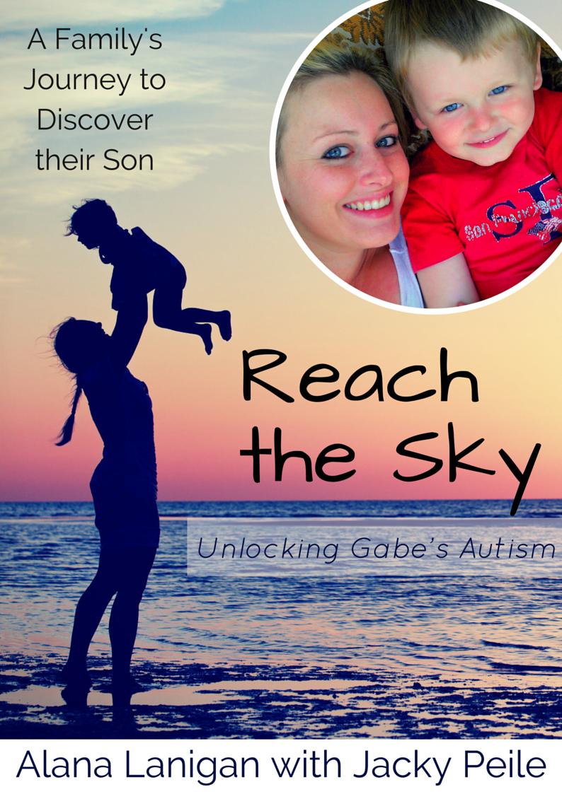 Reach the Sky - Unlocking Gabe's Autism