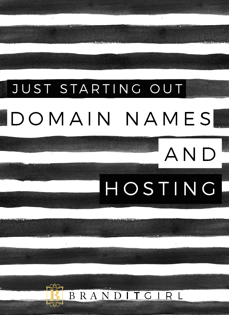 BrandITGirl_JSO_DomainName-Hosting_BlogPost