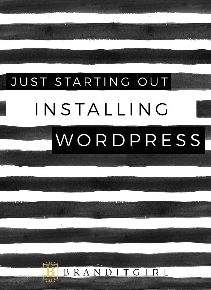 BrandITGirl_JSO_Installing-Wordpress_BlogPost