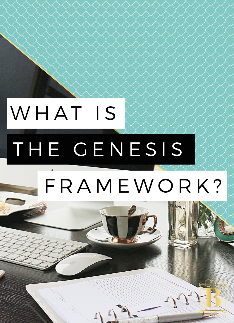 BrandITGirl_BlogPost_What-Is-The-Genesis-Framework_BlogPost