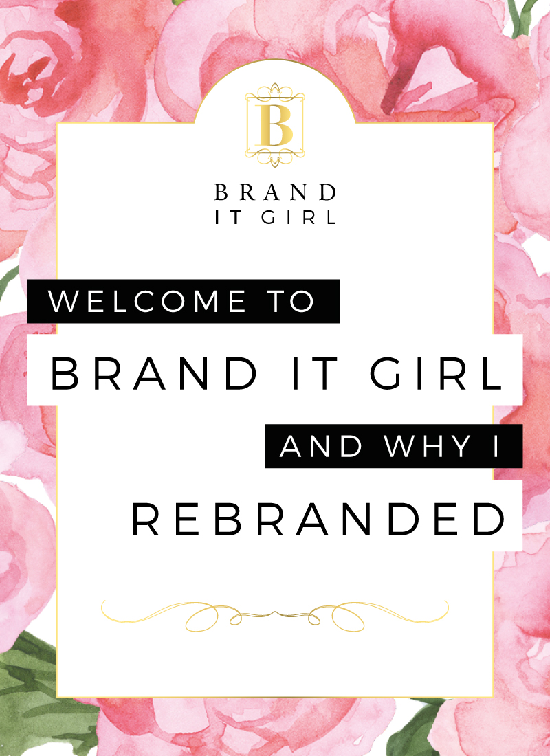 BrandITGirl_WelcometoBIG-Why-I-Rebranded_BlogPost
