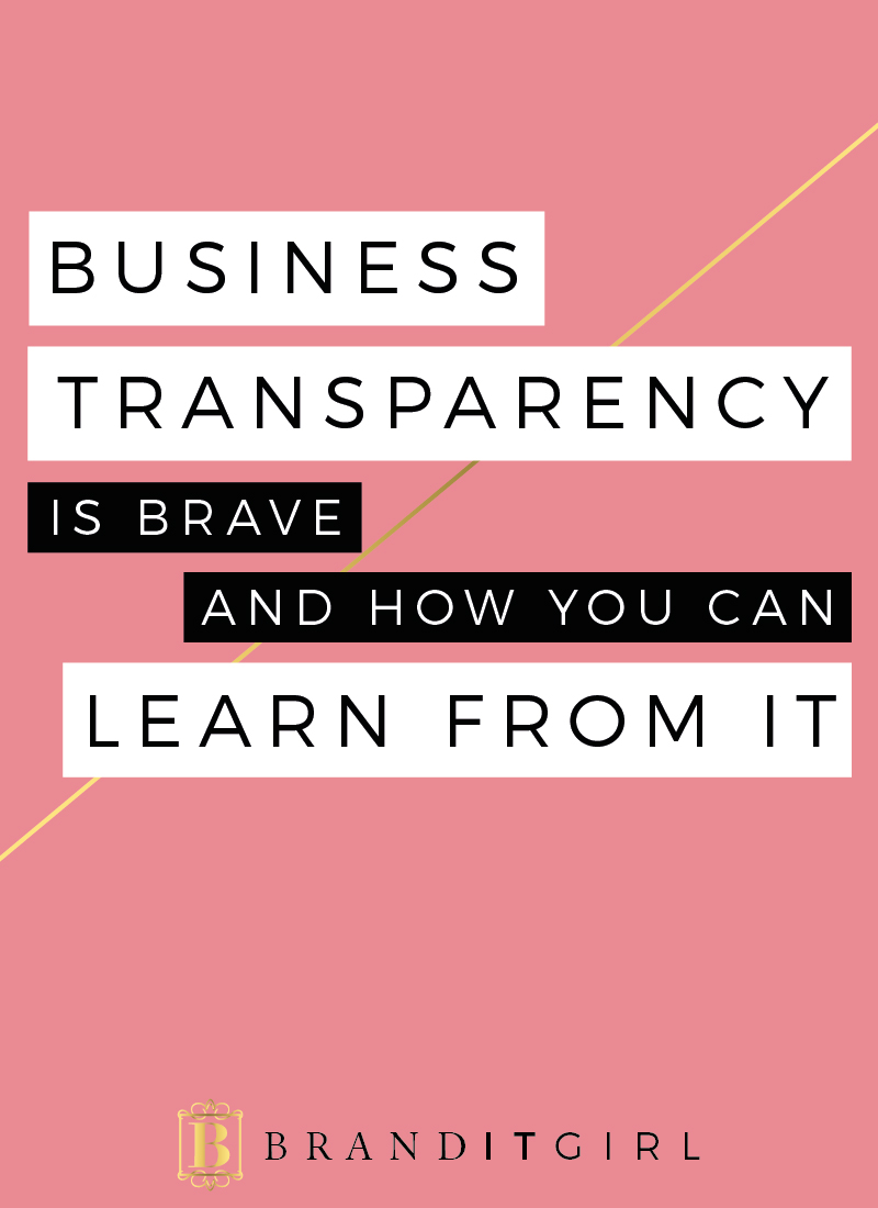 BrandITGirl_Business-transparency-is-branve_BlogPost