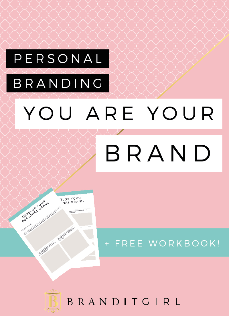 BrandITGirl_Personal-Branding_You-are-your-brand_BlogPost