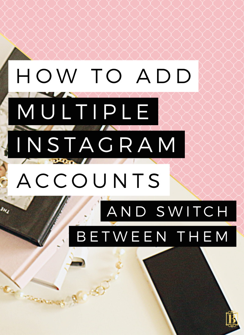 How to add multiple instagram accounts and switch between them
