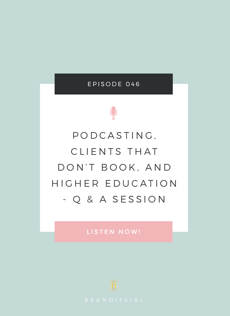 Podcasting-Clients-that-dont-book-and-higher-education_qasession_episode_46.jpg