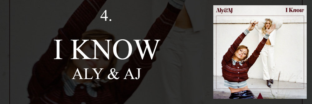 """I know / You know, who's gonna pick you up / Who's gonna take you home"". Aly & AJ's re-introduction into the music world saw them taking a sharp turn from fiery pop rock to a more chill, alternative pop route. Their dance-leaning dream pop track ""I Know"" is a great example of this, masterfully capturing the essence of 80's dream pop while still connecting to the modern pop essence to be a song that feels legitimately timelessly classic in nature. With an enjoyable nostalgically-retro 808 drum machine, spacey synthesizers, and electronic productions, the duo's silky vocals only further elevate the track while they melancholically sing about helping a struggling friend in their lives. The experimentality of the track is quite commendable and so is the refined artistry that the duo demonstrates within ""I Know"" as well as the other tracks in their Ten Years EP."