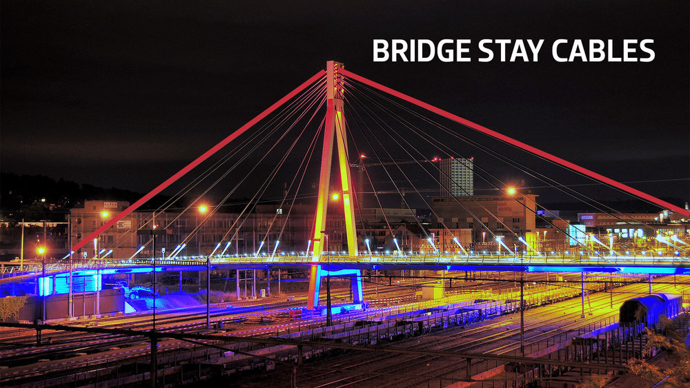 BRIDGE STAY CABLES