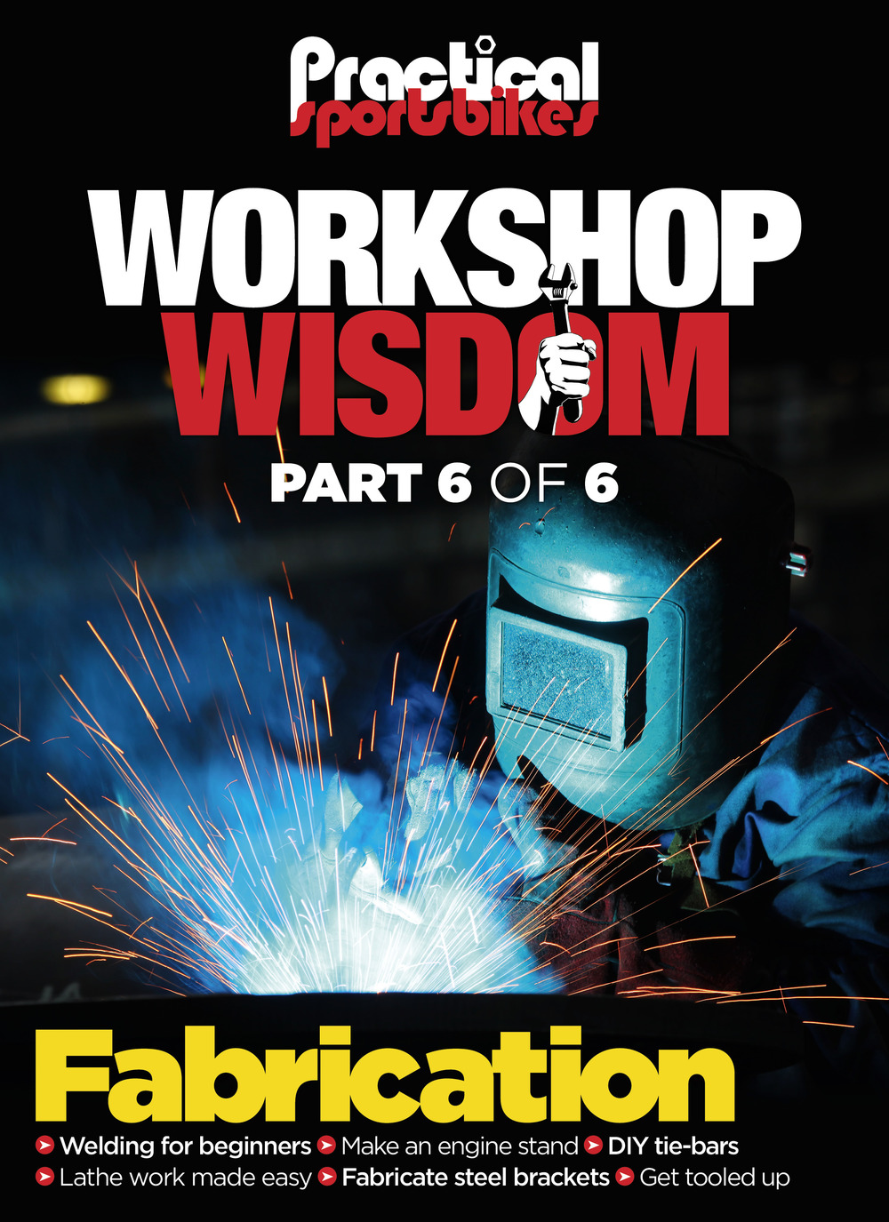 Workshop Wisdom 6: Fabrication