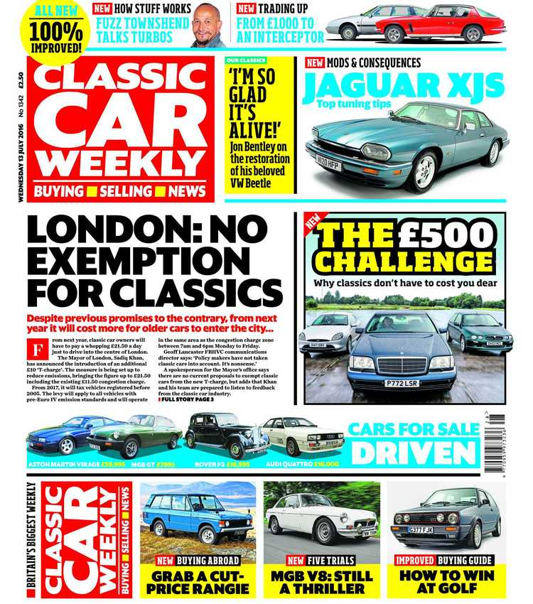 IN THIS WEEK\'S ISSUE - 13 July 2016 — Classic Car Weekly