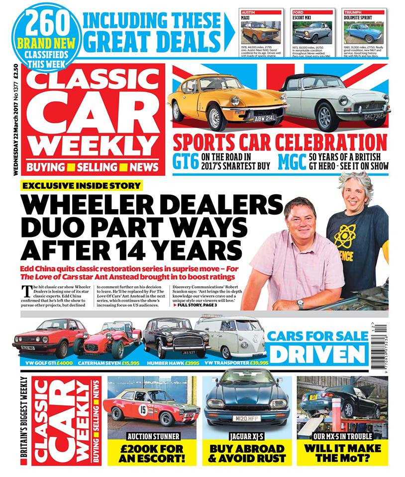 Here's a sneak preview of tomorrow's Classic Car Weekly...  The full story of what's happening with Wheeler Dealers, including a look back at some of the best cars Mike and Edd have restored  Why a Ford Escort MkI has just sold for a whopping £203,000  On the road in Triumph's GT6 - and why it's such a great buy  We look back on 50 years of the MGC - and show you the best events to mark the anniversary of this great British GT  How to buy a Jaguar XJ-S that's affordable and corrosion-free  How to endow your Ford Sierra with Cosworth pace for a fraction of the price  The latest on the Our Classics cars, including a race against time to get our Mazda MX-5 through its MoT, plus Volkswagen Beetle and Volvo 940 updates  The Way We Were - the cars you took on holiday back in 1973  PLUS the latest classic car news, auction updates our weird fix for a broken MG ZR, four more cars for sale tested and Nick Larkin reminiscing about his misspent youth - make sure you don't miss out on your copy!