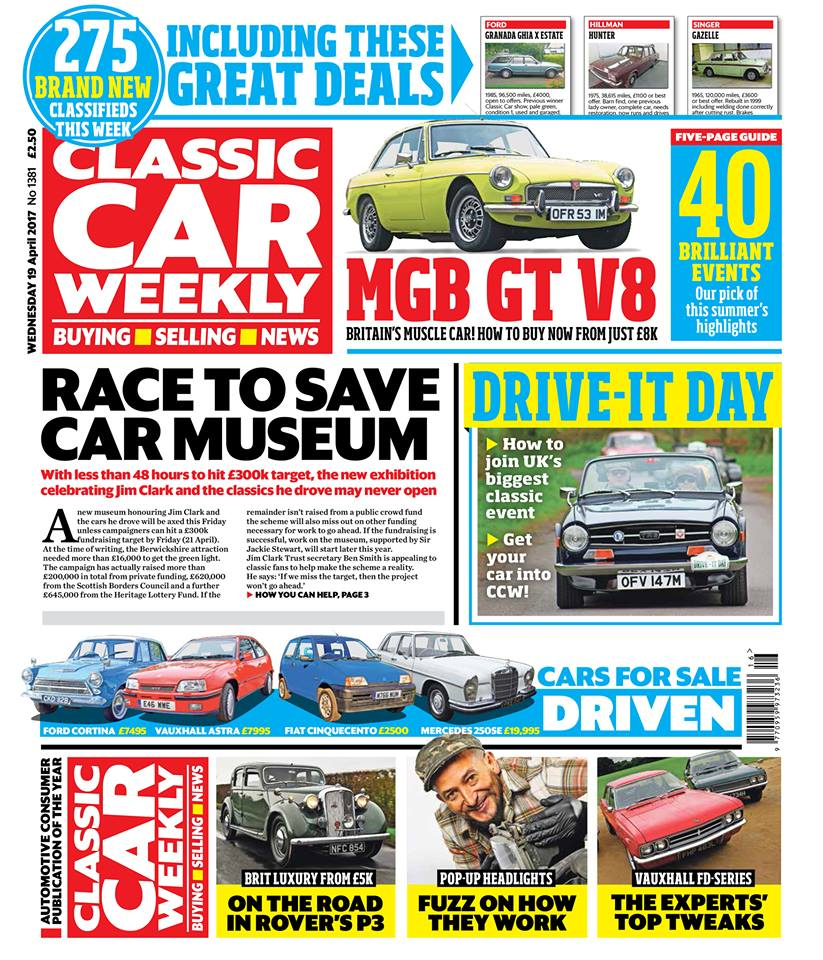 The latest issue of Classic Car Weekly is out in the shops first thing! Here's what to look forward to: The best events to look forward to on Drive It Day this Sunday - and how to get a picture of your classic into next week's paper MGB GT V8 - top tips on buying Abingdon's muscle car Why the race is on to get the new Jim Clark museum up and running, and how you can help make it a reality Nick Larkin on why the Rover P3 is a wonderful ticket back to late 1940s motoring Got a car with pop-up headlights? Fuzz Townshend explains the how the coolest classic tech of the lot works Top tips for tweaking Vauxhall's FD-series saloons (including one that only costs £70) 40 great things to do with your classic this summer - don't miss our five-page guide The best - and worst - deals from the biggest classic car treasure trove in Europe PLUS more than 275 BRAND NEW classic car classifieds this week, the latest news, auction updates, and four more cars for sale tested (including a Cortina we were half tempted to buy ourselves). Make sure you don't miss out on your copy - buy your next classic the smart way with CCW!