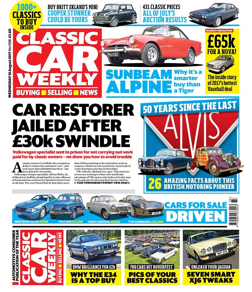 The latest issue of Classic Car Weekly is in the shops first thing tomorrow! Here's what to look forward to:  Classic restorer jailed - we share our top tips on how to avoid your car's revival turning into a nightmare, and Fuzz Townshend shares his expert view  50 years since the last Alvis - don't miss our A-Z guide to one of our favourite British manufacturers and its greatest classics  All of July's auction results - 431 of the latest classic prices from across the country  Why a Vauxhall Nova has just been sold for £65,900 - full story in this week's issue  Buy Britt Ekland's Mini! The stunning Cooper that could be your next classic buy  Sunbeam Alpine driven - why we reckon it's such a wonderful 1960s roadster  All the best cars from RoverFest and the BMC/BL Rally - is your car in this week's issue?  Why we reckon the E34 5-Series is one of the best BMWs you can buy - don't miss our top tips  Seven smart ways to make your Jaguar XJ6 or XJ12 better than ever  Ever thought about buying a Borgward Isabella? We show you how  PLUS the latest news, auction updates, some nostalgia of the Yorkshire variety in The Way We Were, four more cars for sale assessed (including a very nice Cortina MkI), and hundreds of great buys just waiting to be snapped up in those tempting classified ads - make sure you don't miss out on the best deals!