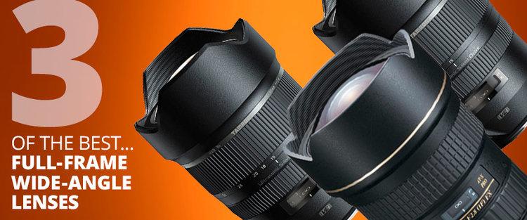 3 best full-frame wide-angle lenses — practicalphotography.com ...